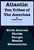 img - for Atlantis: Ten Tribes of The Americas book / textbook / text book