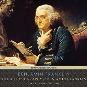 Autobiography of Benjamin Franklin | [Benjamin Franklin]