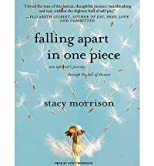 Falling Apart in One Piece: One Optimist's Journey Through the Hell of Divorce (Library) - IPS [ FALLING APART IN ONE PIECE: ONE OPTIMIST'S JOURNEY THROUGH THE HELL OF DIVORCE (LIBRARY) - IPS BY Morrison, Stacy ( Author ) Mar-30-2010