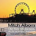 Die Fünf Menschen, die dir im Himmel begegnen Hörbuch von Mitch Albom Gesprochen von: Edgar M. Böhlke