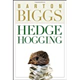 Hedgehogging ~ Barton M. Biggs