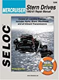 Mercruiser Stern Drives 1992 - 2000 (Seloc Marine Manuals)