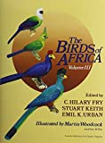 img - for The Birds of Africa: Volume III: 3 by Emil Urban (2013-07-18) book / textbook / text book
