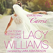 Courting Carrie: Triple H Brides, Book 2 Audiobook by Lacy Williams Narrated by Lara Asmundson