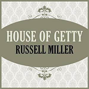 House of Getty | [Russell Miller]