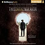 This Dark Endeavor: The Apprenticeship of Victor Frankenstein (       UNABRIDGED) by Kenneth Oppel Narrated by Luke Daniels