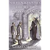 Sherlock Holmes and The Affair In Transylvaniaby Gerry O'Hara