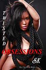Twisted Obsessions (Sin City Heat)