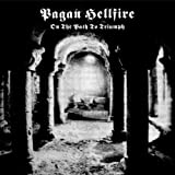 Pagan Hellfire - On The Path To Triumph