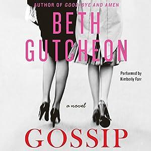 Gossip: A Novel | [Beth Gutcheon]