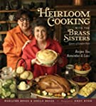 Heirloom Cooking With the Brass Siste...