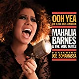 Mahalia Barnes & The Soul Mates Ooh Yea - The Betty Davis Songbook (Feat. Joe Bonamassa) [VINYL]