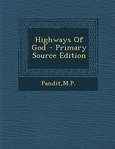 Highways of God - Primary Source Edition