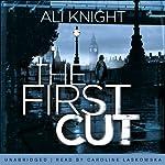 The First Cut | Ali Knight