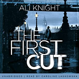The First Cut | [Ali Knight]
