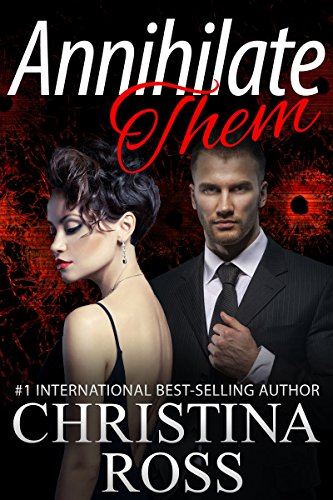 annihilate-them-a-stand-alone-romantic-suspense-novel-in-the-annihilate-me-series