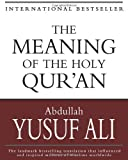 The Meaning of the Holy Qur'an (1453756612) by Ali, Abdullah Yusuf