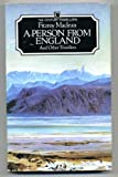 A Person from England and Other Travellers (Century Travellers Series) (0712603379) by MacLean, Fitzroy