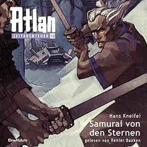 Samurai von den Sternen (Atlan Zeitabenteuer 12) Hörbuch