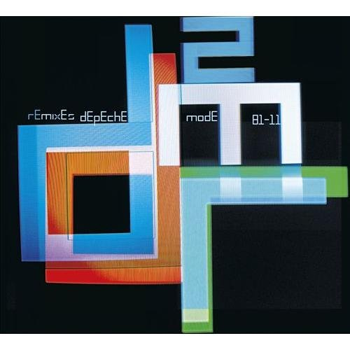Depeche Mode - Remixes 2: 81-11 - Zortam Music