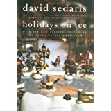 Holidays on Ice ~ David Sedaris