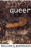 Queer: A Novel