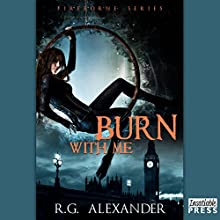 Burn with Me: Fireborne, Book 1 (       UNABRIDGED) by R.G. Alexander Narrated by Patricia Duchros