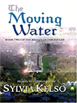 The Moving Water (Book Two of the Rihannar Chronicles) (Five Star Science Fiction and Fantasy Series)