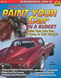 How to Paint Your Car on a Budget (Cartech) - 1932494227