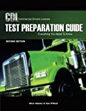 CDL Test Preparation Guide: Everything You Need to Know, 2nd Edition (Pass the CDL Exam) (1418038474) by Alice Adams