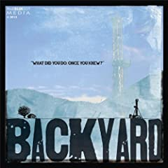 Music from the Motion Picture Documentary Backyard