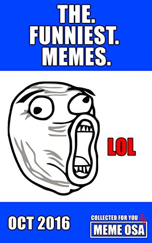 memes-funny-memes-today-the-freshest-memes-for-memes-addicts-in-the-usa-new-memes-funny-memes-2016-t