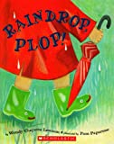 Raindrop, Plop! (0439871166) by Wendy Cheyette Lewison