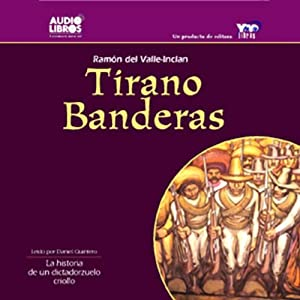 Tirano Banderas Audiobook