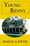 img - for Young Renny (Jalna) book / textbook / text book