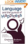 Language and the Pursuit of Happiness...