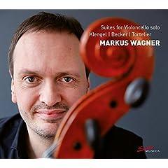 Markus Wagner: Suites for Violoncello Solo