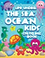 Life Under The Sea: Ocean Kids Coloring Book (Super Fun Coloring Books For Kids) (Volume 28)