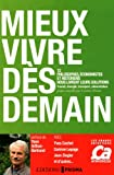 echange, troc Caroline Peneau - Mieux vivre dès demain : 12 philosophes, économistes et historiens nous livrent leurs solutions