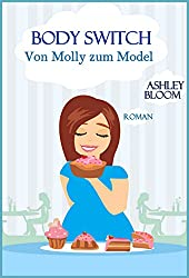 Body Switch: Von Molly zum Model