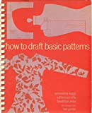 img - for HOW TO DRAFT BASIC PATTERNS book / textbook / text book