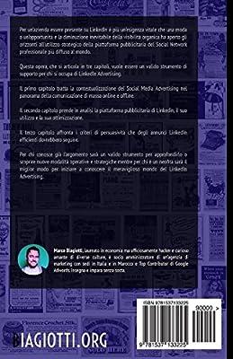 Linkedin Advertising: Utilizzo strategico della piattaforma pubblicitaria di Linkedin.: Volume 4
