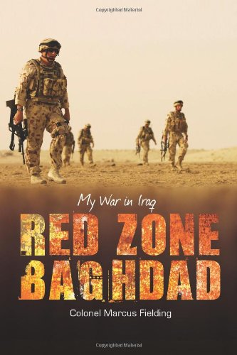 Red Zone Baghdad: My War in Iraq