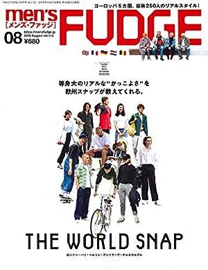 men's FUDGE - メンズ ファッジ - 2019年 8月号 Vol.115