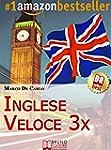Inglese Veloce 3X. Corso di Lingua pe...