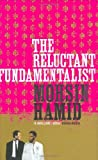 The Reluctant Fundamentalist Mohsin Hamid