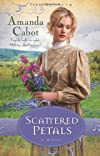 Scattered Petals: A Novel (Texas Dreams)