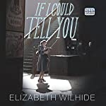 If I Could Tell You | Elizabeth Wilhide