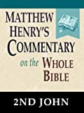 Matthew Henry's Commentary on the Whole Bible-Book of 2nd John