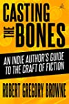 Casting the Bones: An Indie Author's...